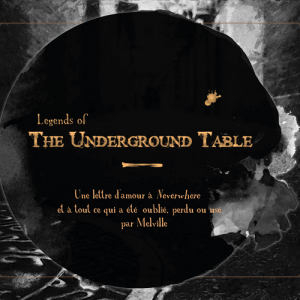 Image de cover pour Legends of the Underground Table